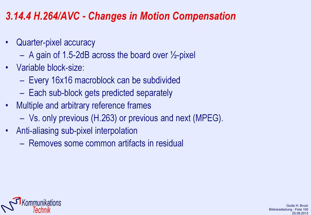 3.14.4 H.264/AVC - Changes in Motion Compensation