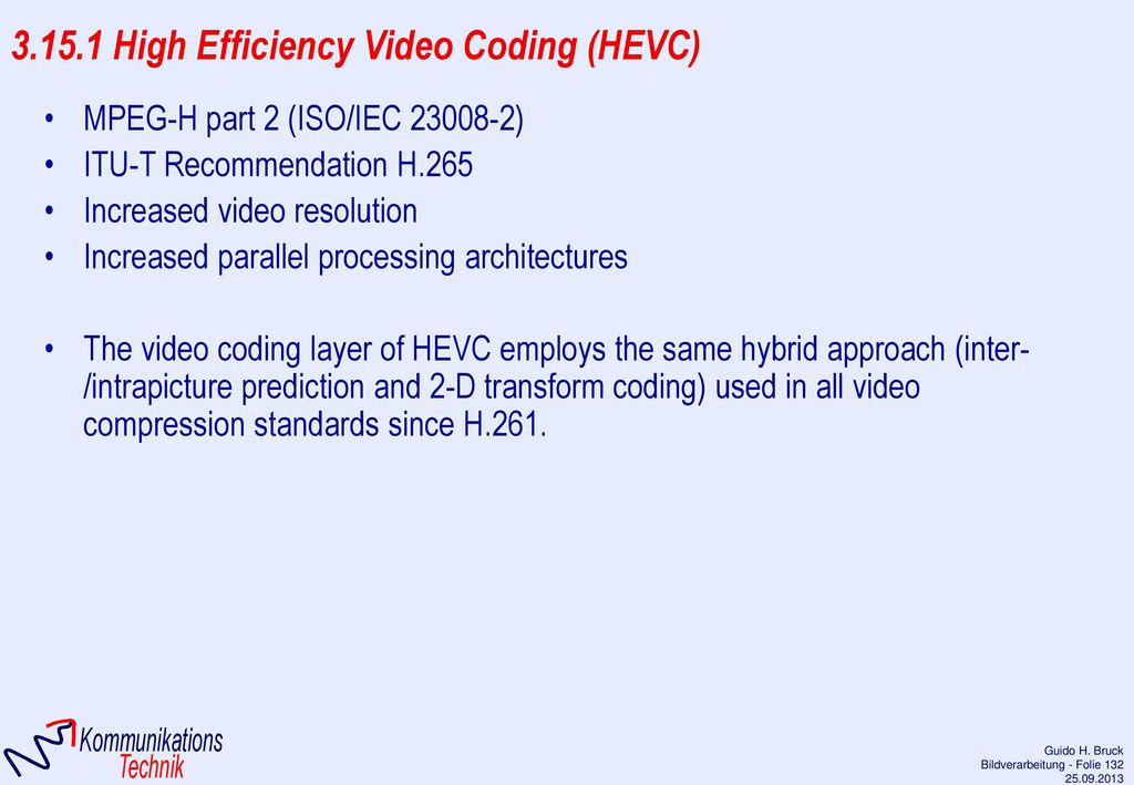 3.15.1 High Efficiency Video Coding (HEVC)