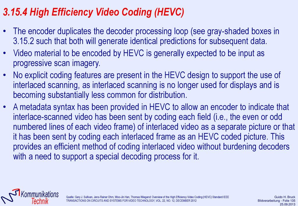 3.15.4 High Efficiency Video Coding (HEVC)
