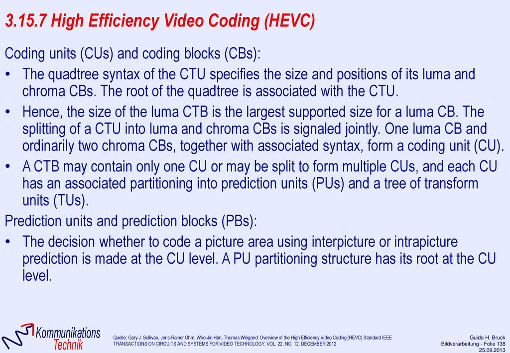 3.15.7 High Efficiency Video Coding (HEVC)