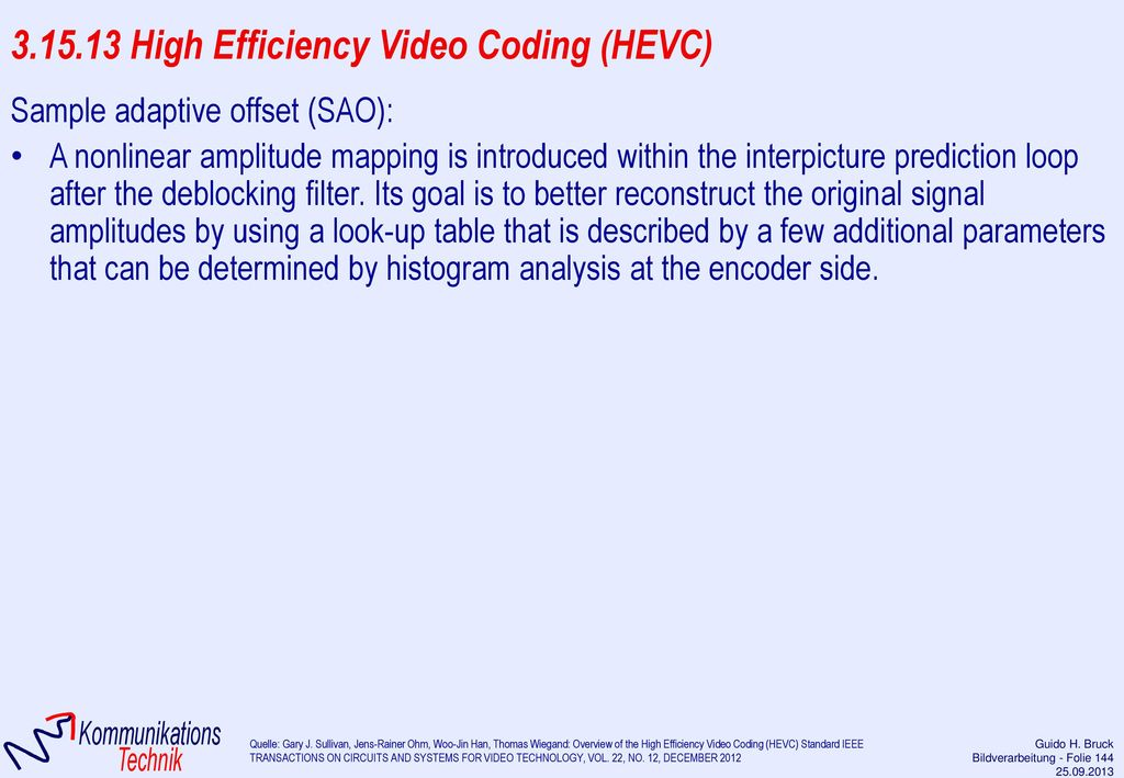 3.15.13 High Efficiency Video Coding (HEVC)