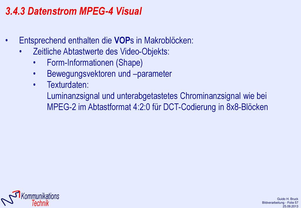 3.4.3 Datenstrom MPEG-4 Visual