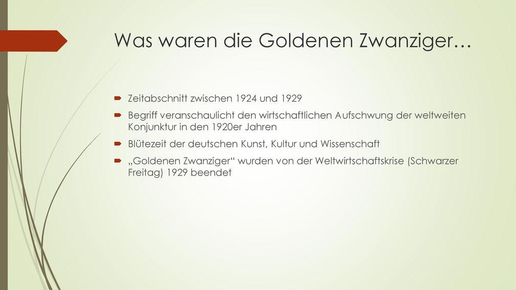 Was waren die Goldenen Zwanziger…