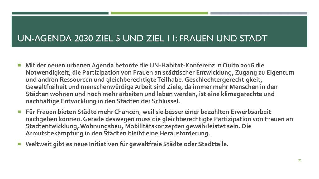 UN-Agenda 2030 Ziel 5 und Ziel 11: Frauen und Stadt
