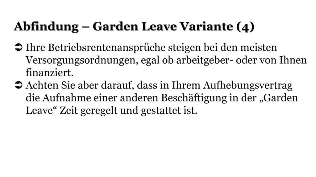 Abfindung – Garden Leave Variante (4)