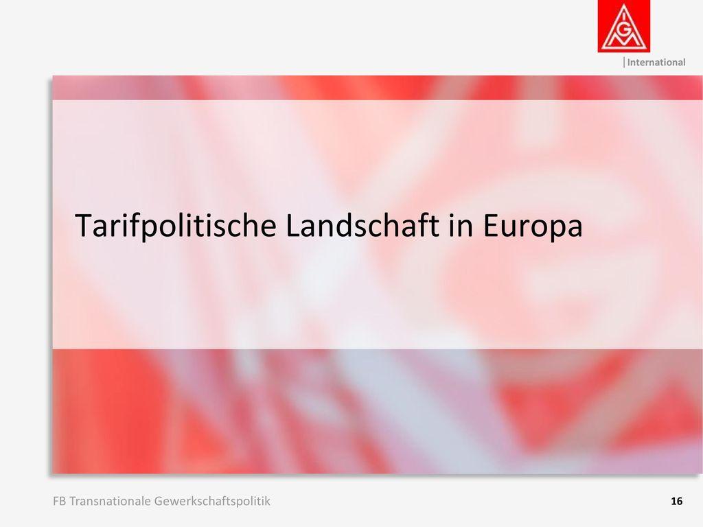 Tarifpolitische Landschaft in Europa