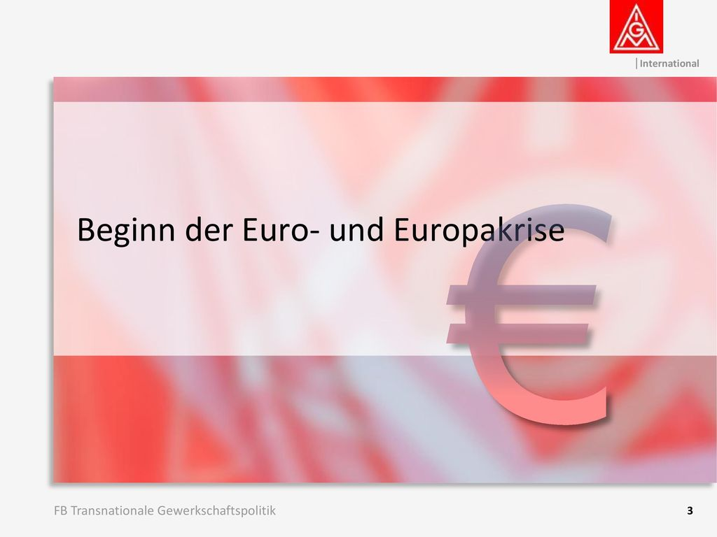 € Beginn der Euro- und Europakrise