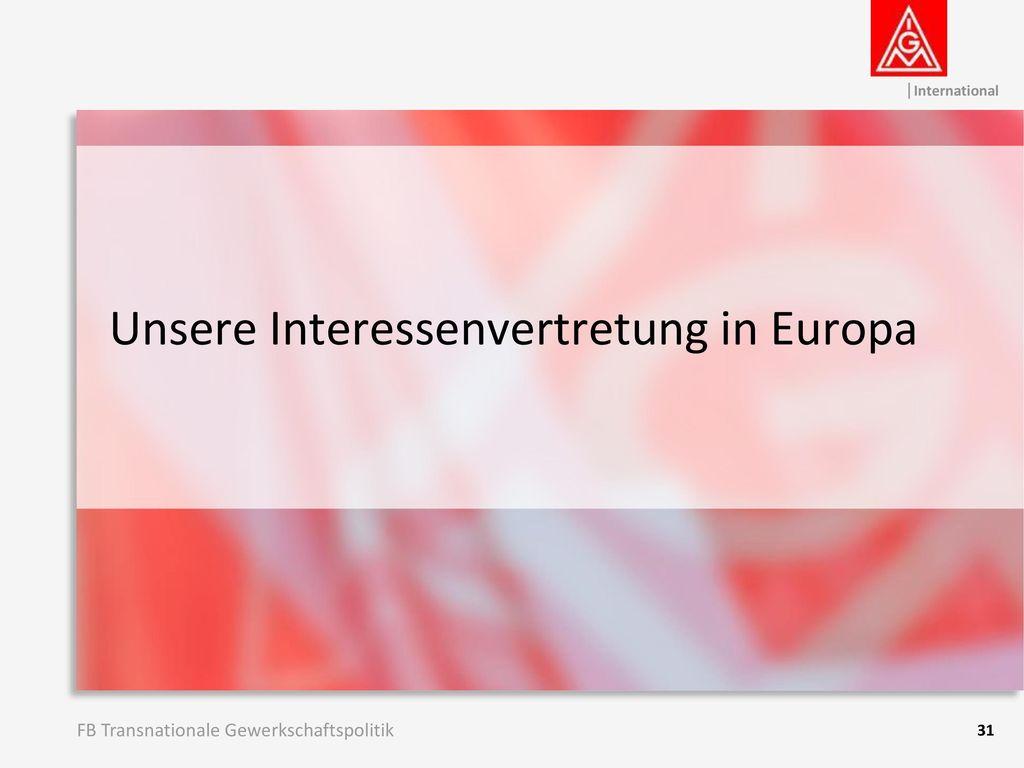 Unsere Interessenvertretung in Europa