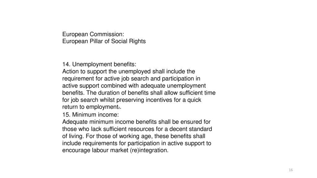 European Commission: European Pillar of Social Rights. 14. Unemployment benefits: