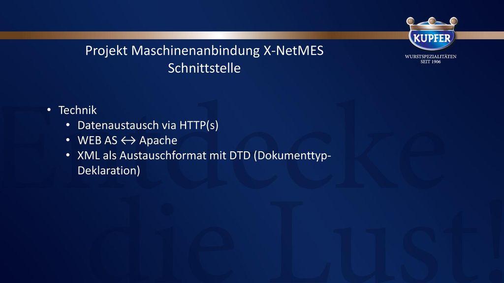 Projekt Maschinenanbindung X-NetMES