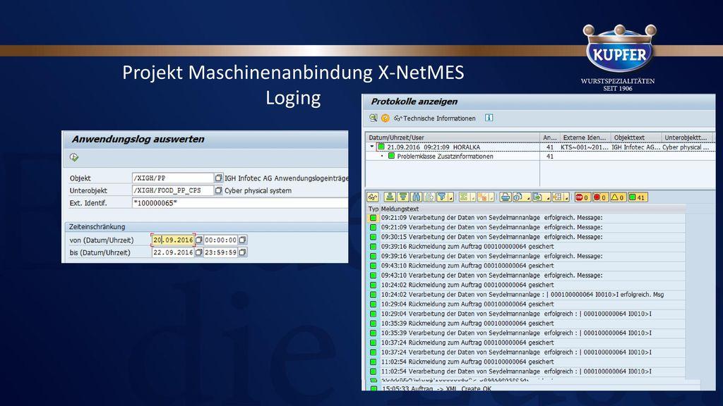 Projekt Maschinenanbindung X-NetMES Prozess und Kommunikation