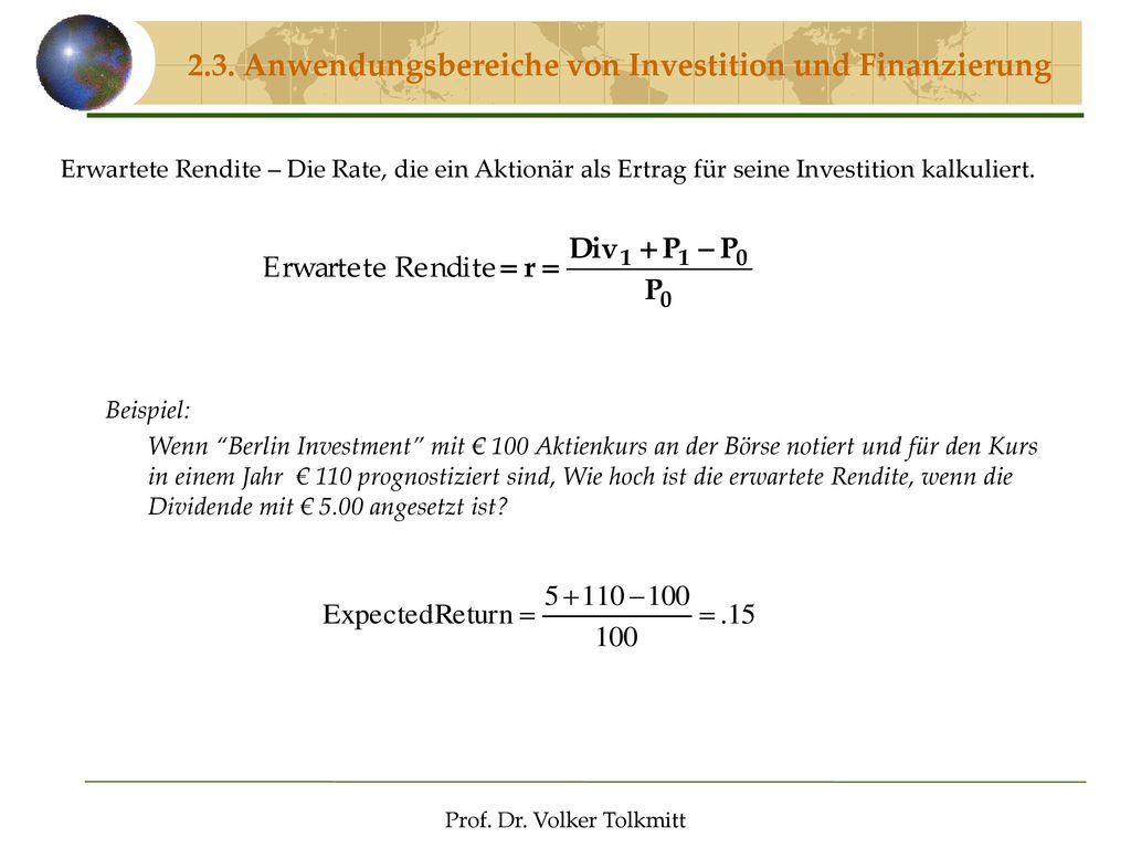 2.3. Anwendungsbereiche von Investition und Finanzierung