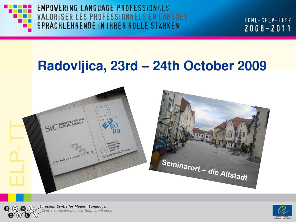 Radovljica, 23rd – 24th October 2009