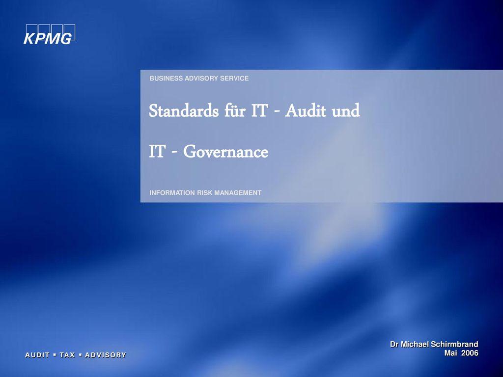 Standards für IT - Audit und IT - Governance