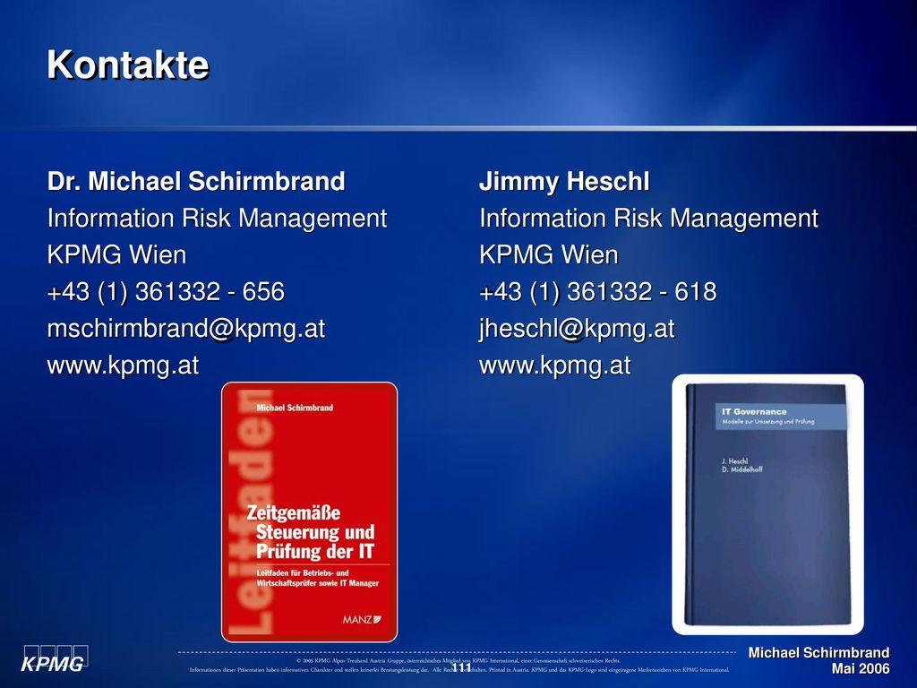 Kontakte Dr. Michael Schirmbrand Information Risk Management KPMG Wien