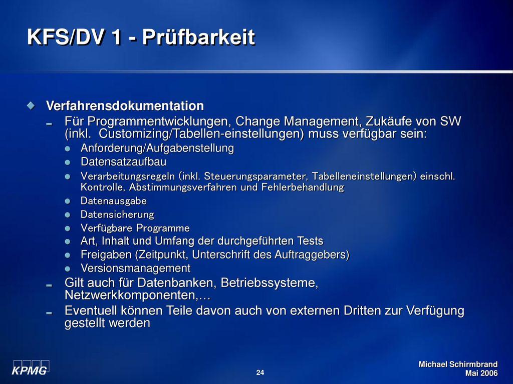 KFS/DV 1 - Prüfbarkeit Verfahrensdokumentation