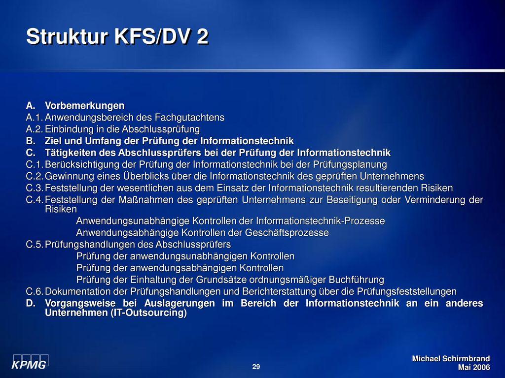 Struktur KFS/DV 2 A. Vorbemerkungen
