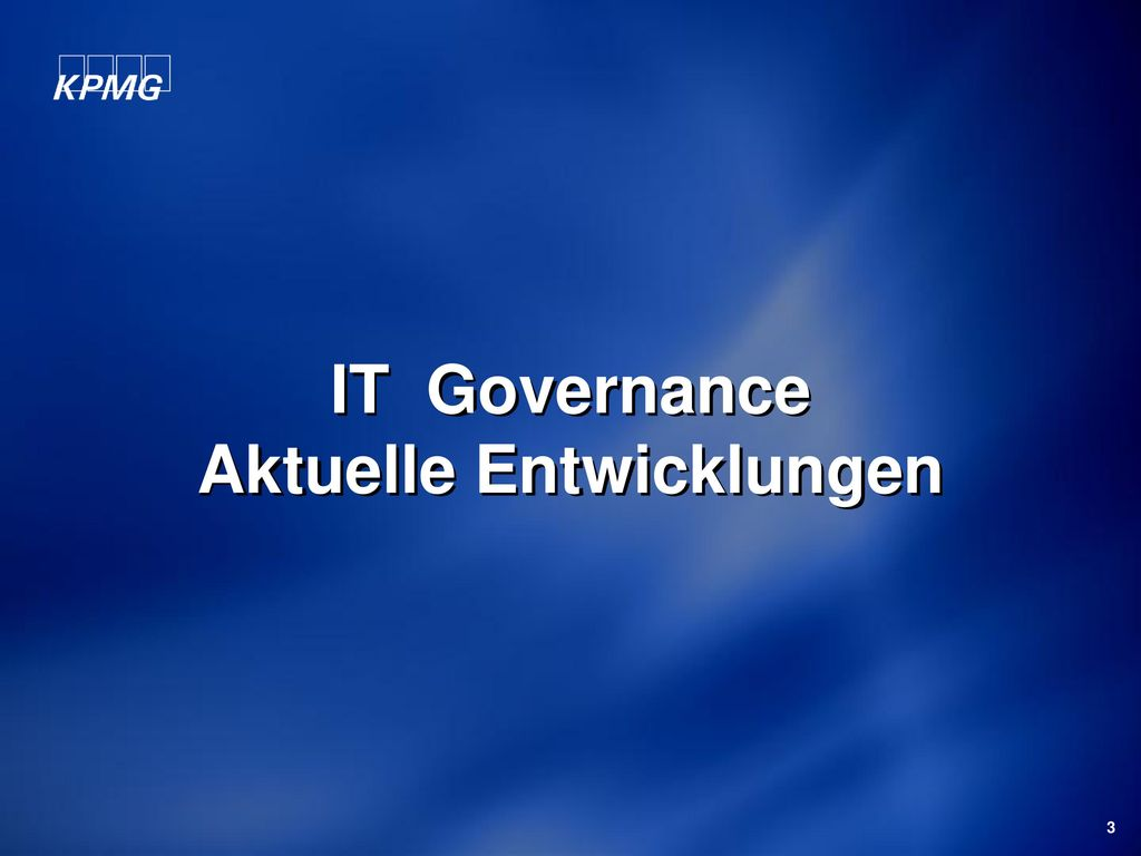 IT Governance Aktuelle Entwicklungen