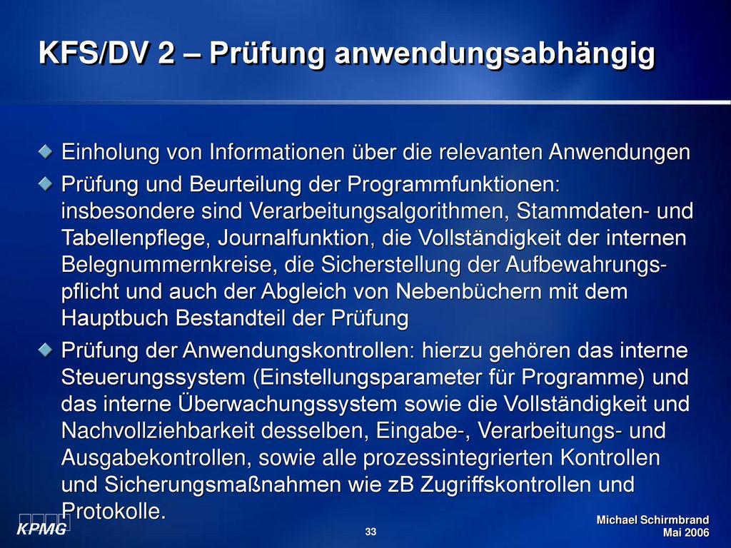 KFS/DV 2 – Prüfung anwendungsabhängig