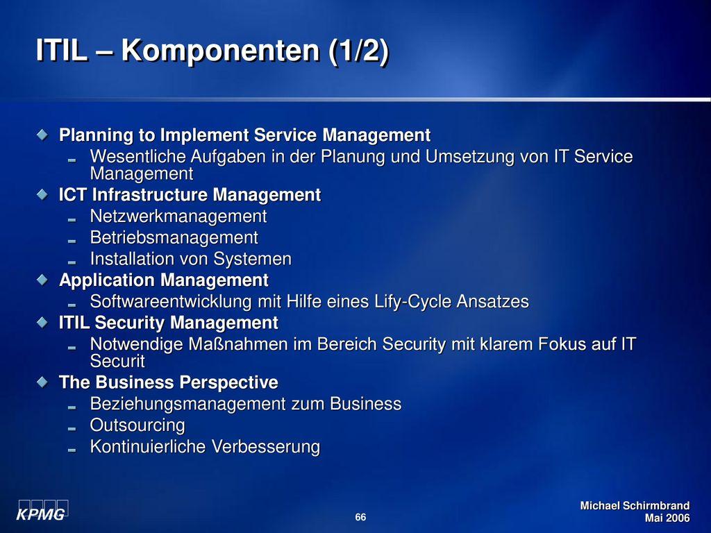ITIL – Komponenten (1/2) Planning to Implement Service Management
