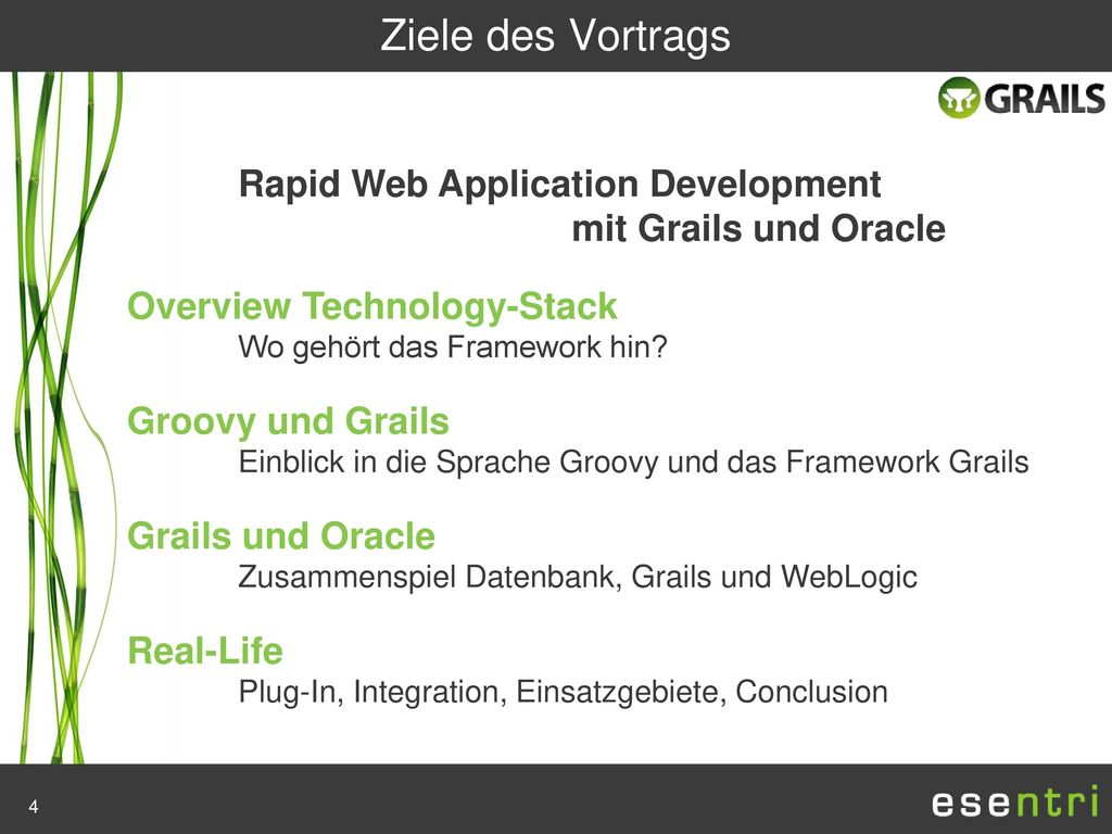 Ziele des Vortrags mit Grails und Oracle Overview Technology-Stack