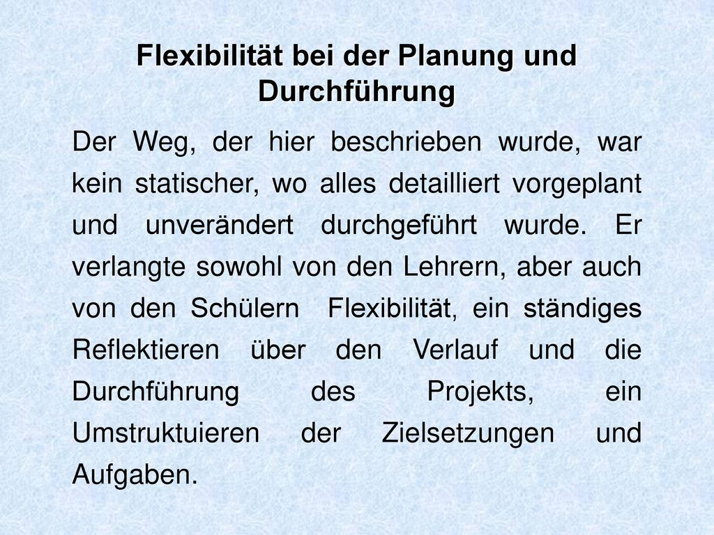 Flexibilität bei der Planung und Durchführung