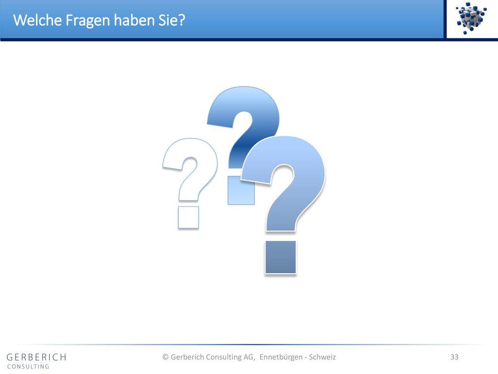 © Gerberich Consulting AG, Ennetbürgen - Schweiz
