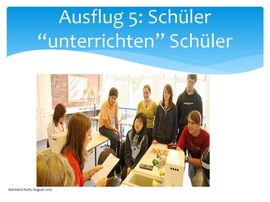 Ausflug 5: Schüler unterrichten Schüler