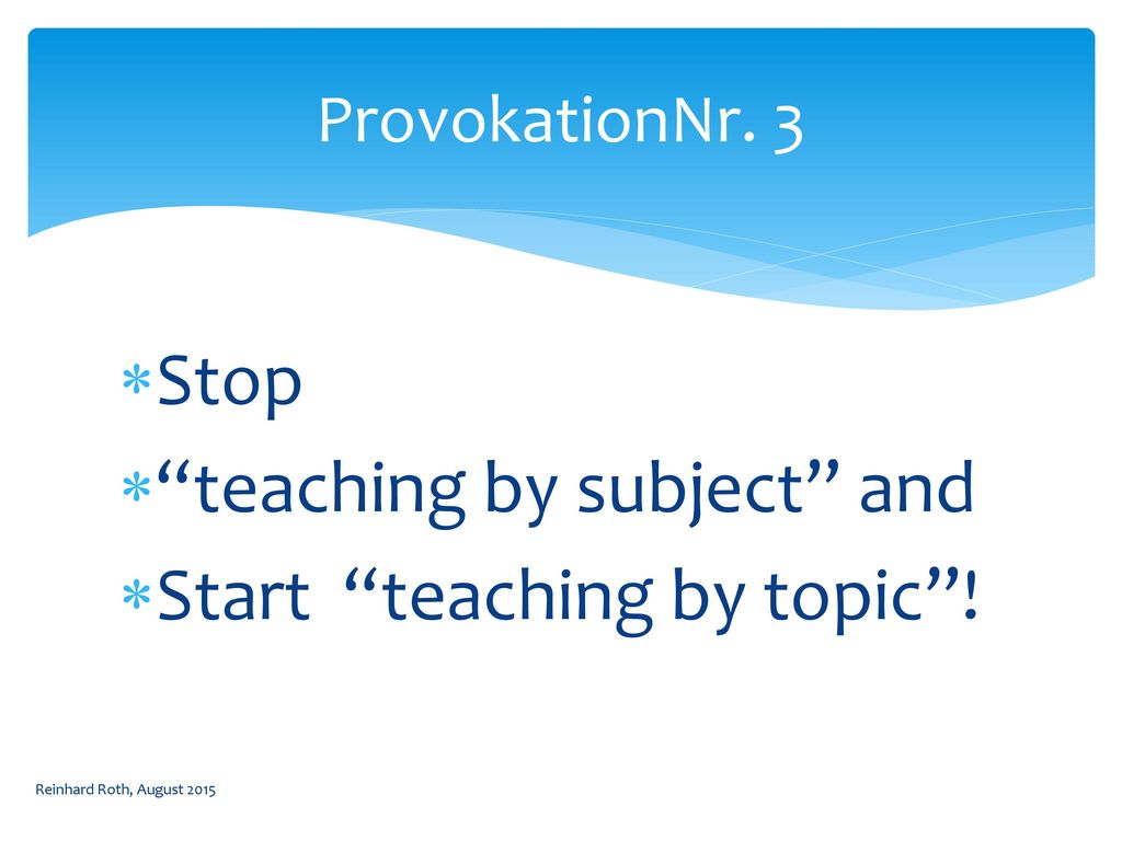 teaching by subject and Start teaching by topic !