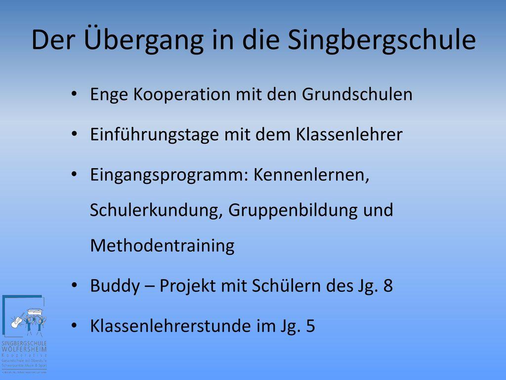 Der Übergang in die Singbergschule
