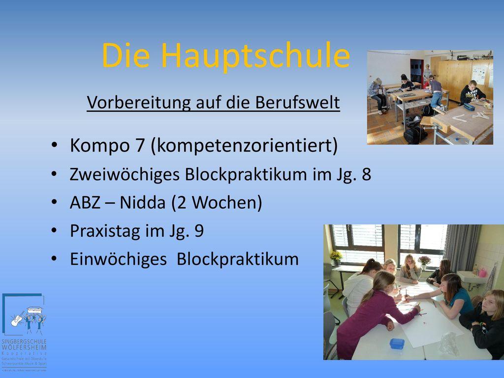 Die Hauptschule Kompo 7 (kompetenzorientiert)