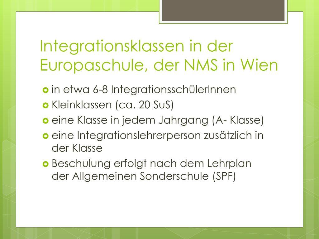 Integrationsklassen in der Europaschule, der NMS in Wien