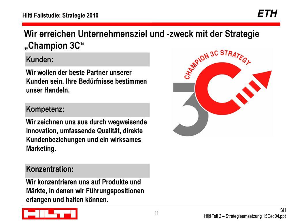 """Wir erreichen Unternehmensziel und -zweck mit der Strategie """"Champion 3C"""