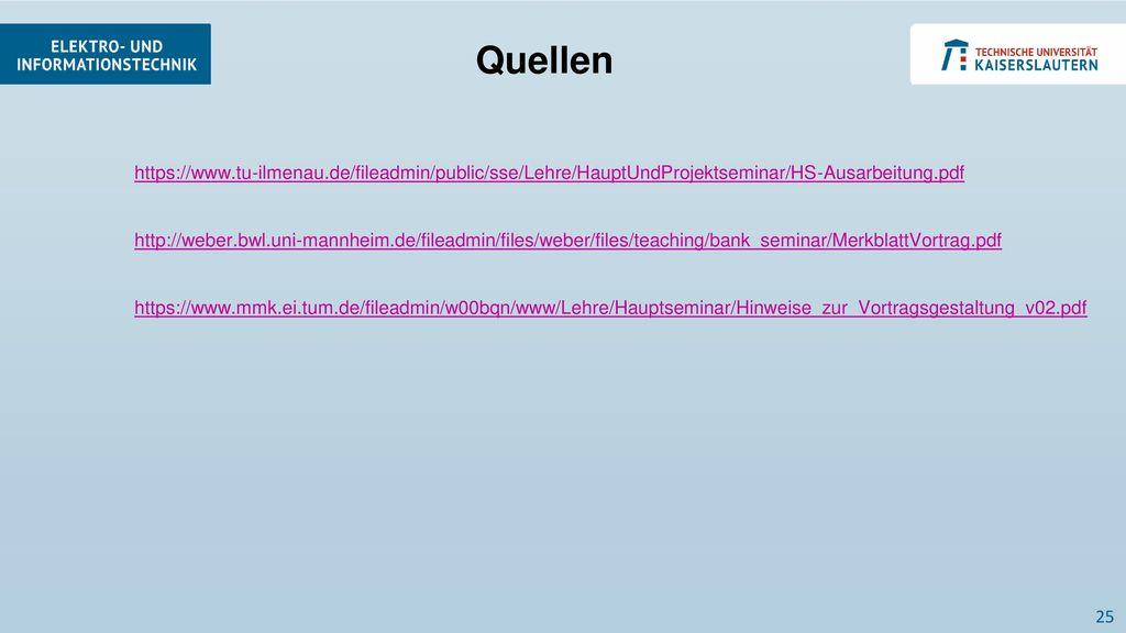 Quellen https://www.tu-ilmenau.de/fileadmin/public/sse/Lehre/HauptUndProjektseminar/HS-Ausarbeitung.pdf.
