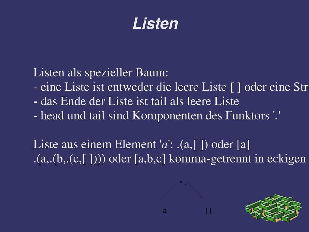 Listen Listen als spezieller Baum: