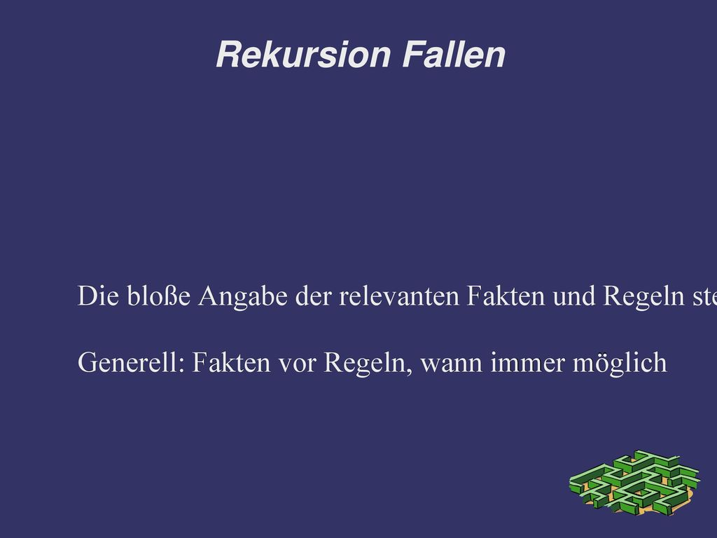 Rekursion Fallen