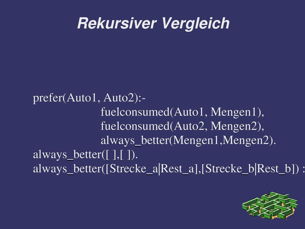 Rekursiver Vergleich prefer(Auto1, Auto2):-