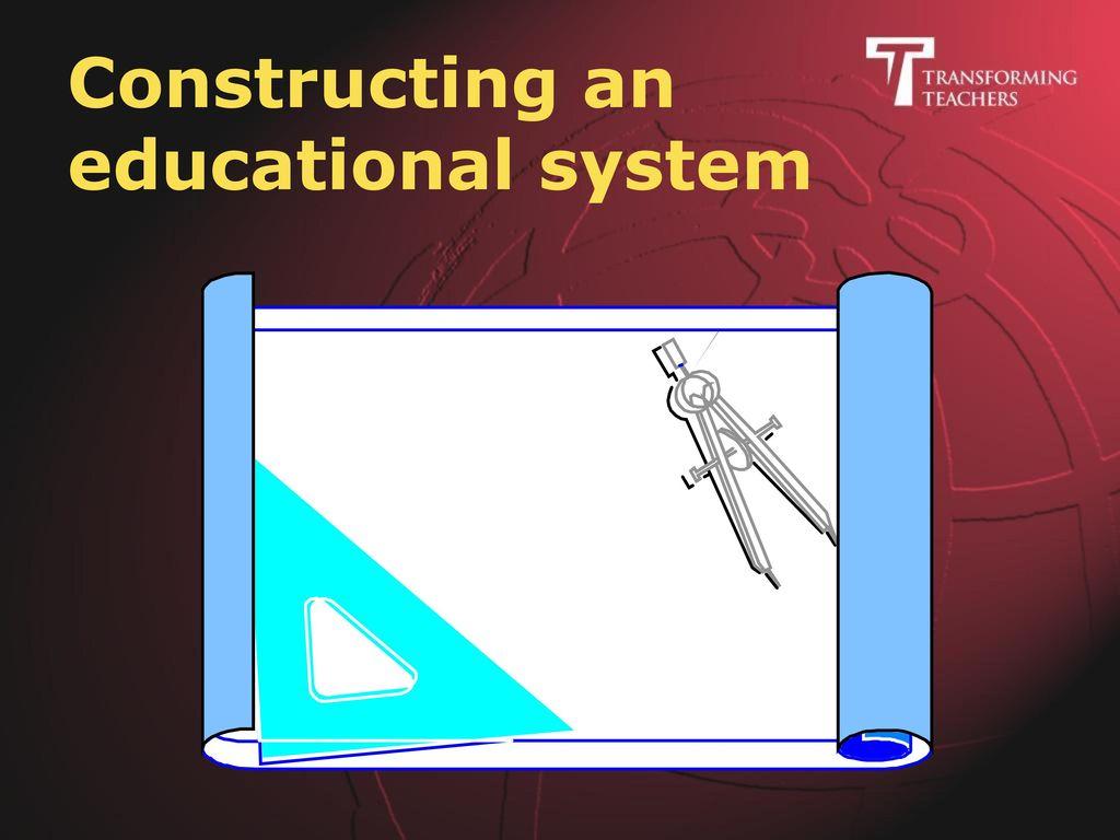 Membangun sebuah sistem pendidikan