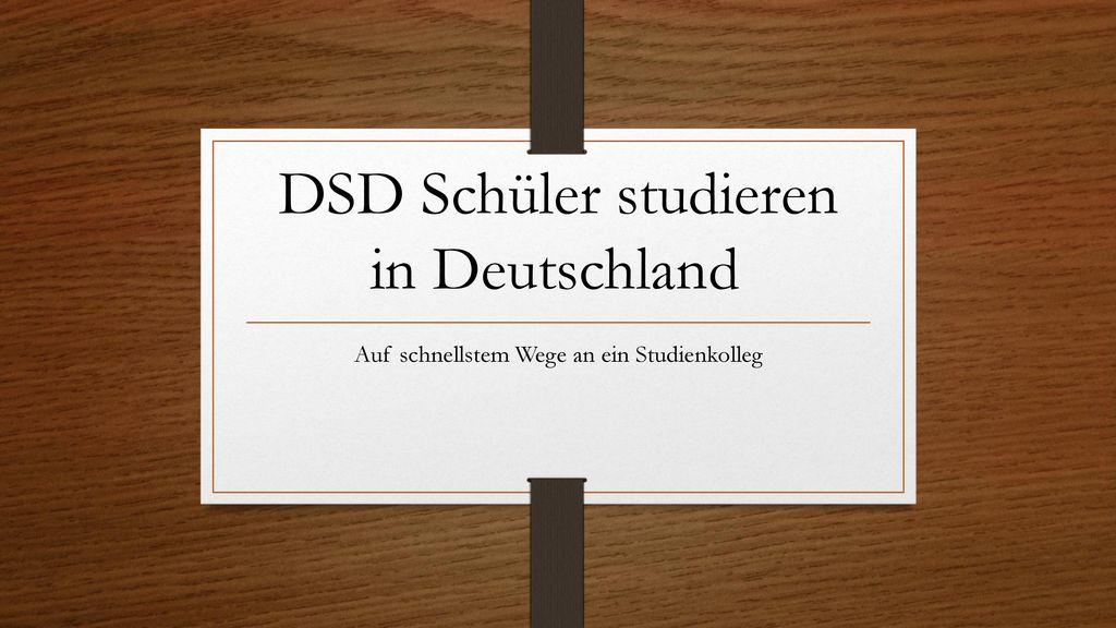 DSD Schüler studieren in Deutschland