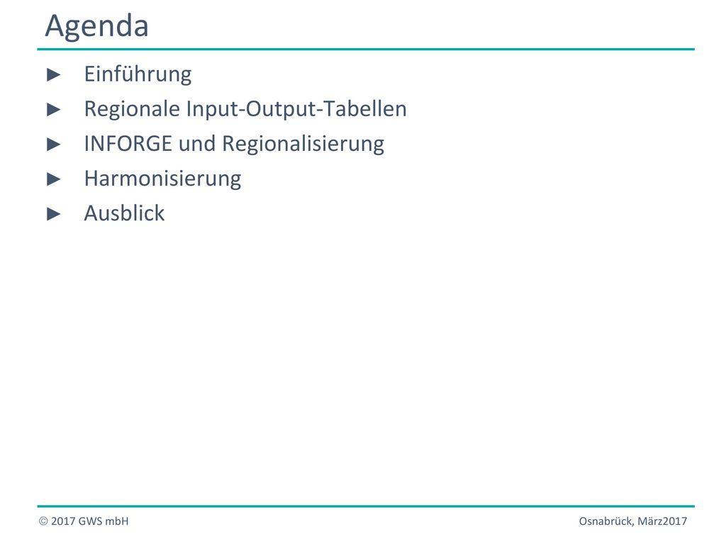 Agenda Einführung Regionale Input-Output-Tabellen