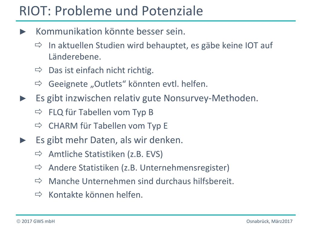 RIOT: Probleme und Potenziale