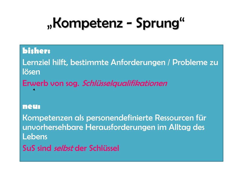 """""""Kompetenz - Sprung bisher:"""