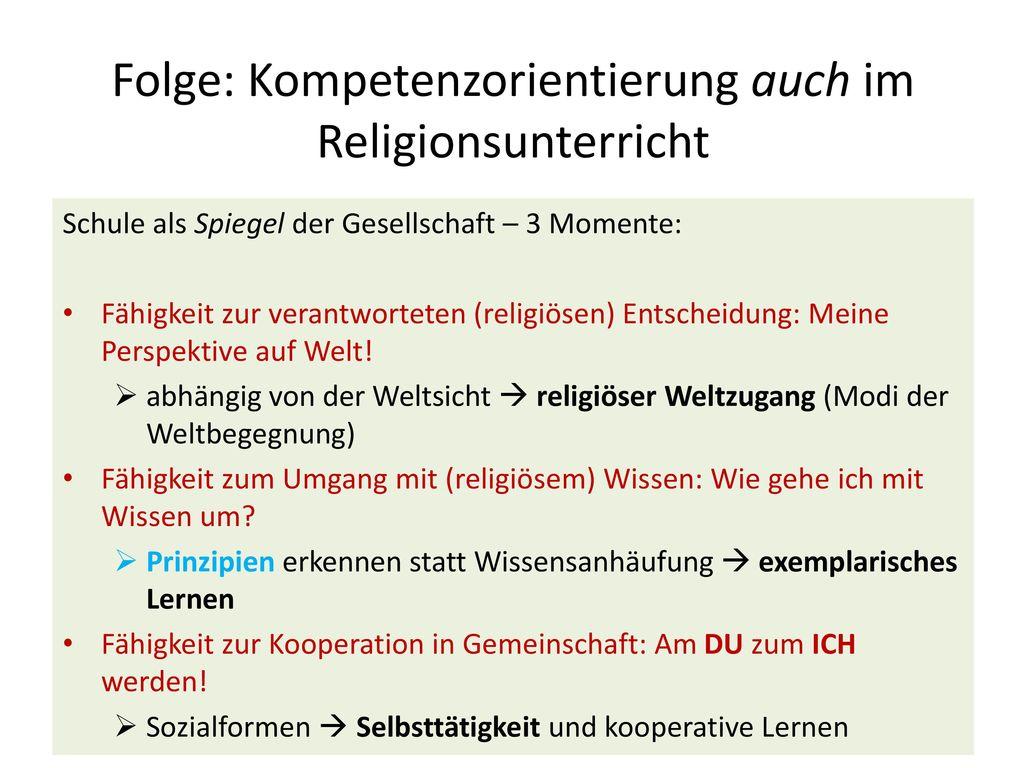Folge: Kompetenzorientierung auch im Religionsunterricht