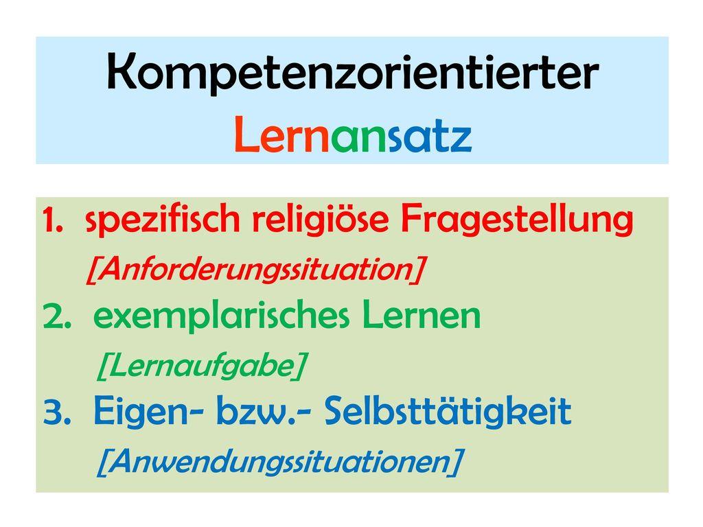 Kompetenzorientierter Lernansatz
