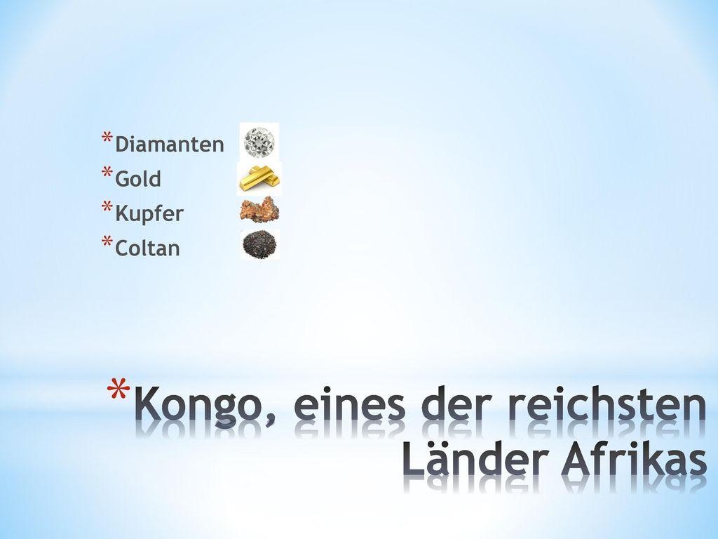 Kongo, eines der reichsten Länder Afrikas