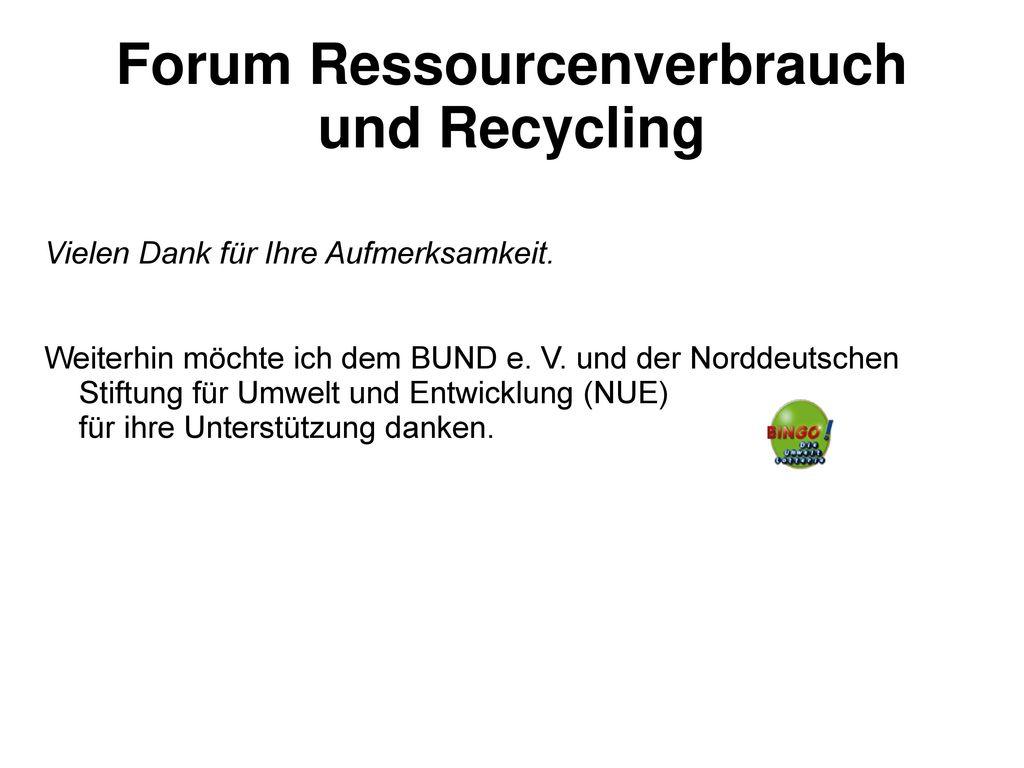 Forum Ressourcenverbrauch und Recycling