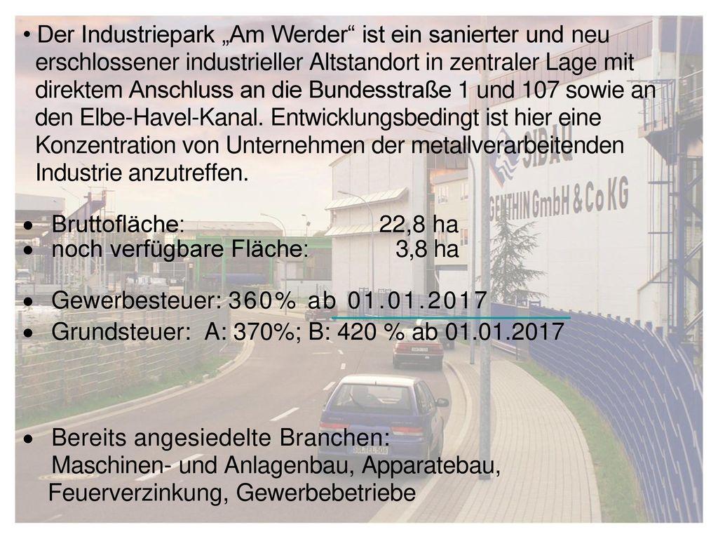 """• Der Industriepark """"Am Werder ist ein sanierter und neu"""