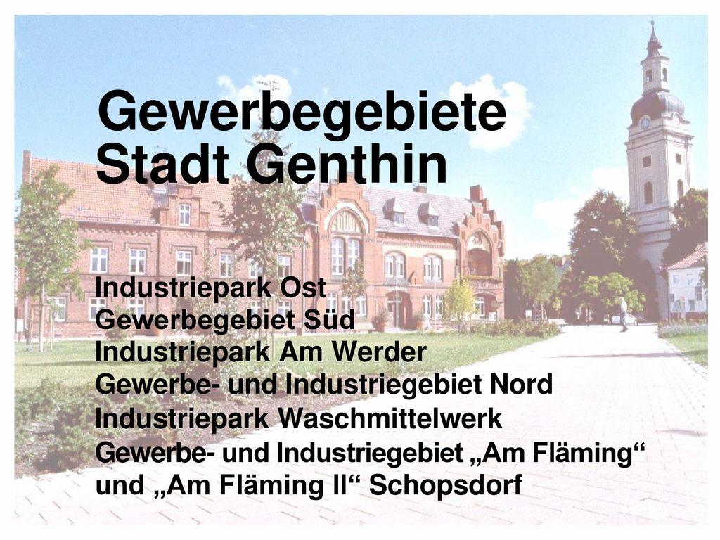 Gewerbegebiete Stadt Genthin Industriepark Ost Gewerbegebiet Süd