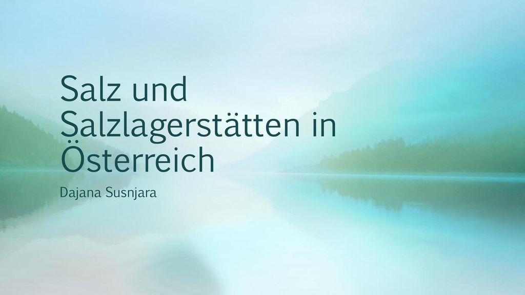 Salz und Salzlagerstätten in Österreich