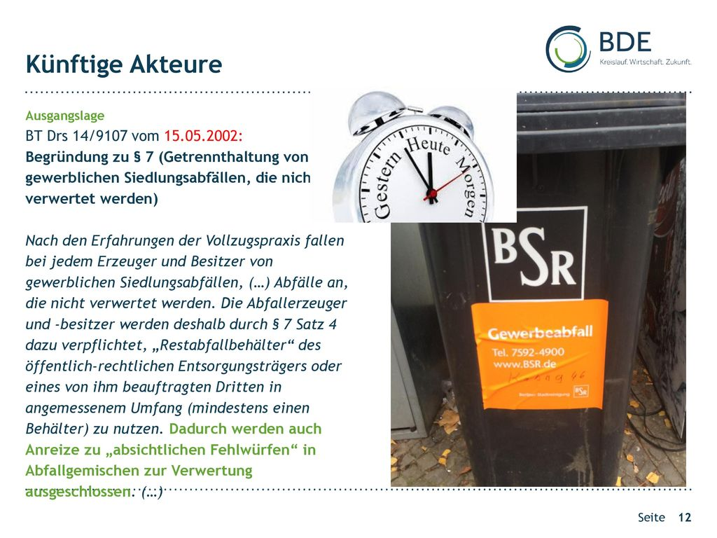 Künftige Akteure BT Drs 14/9107 vom 15.05.2002: